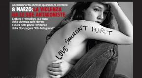 """8 MARZO: """"LA VIOLENZA HA LE SUE ANTAGONISTE"""""""