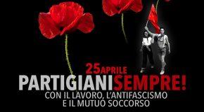 25 aprile-Partigiani sempre!