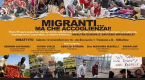 RIMAFLOW – SABATO 12 NOVEMBRE DIBATTITO: MIGRANTI…MA CHE ACCOGLIENZA!!